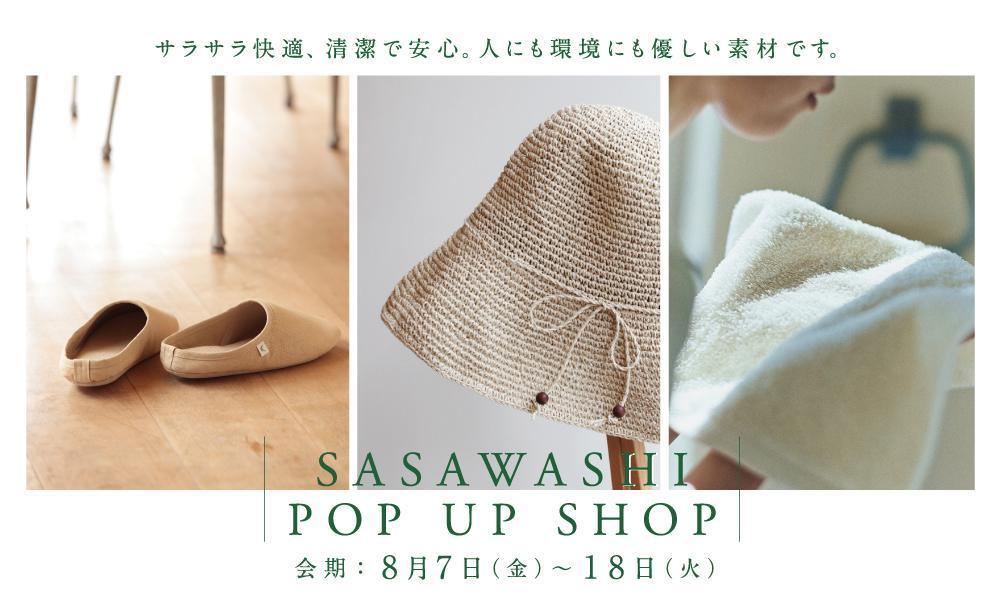 SASAWASHI POP UP SHOP -池袋店-