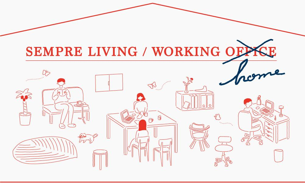 SEMPRE LIVING / WORKING HOME