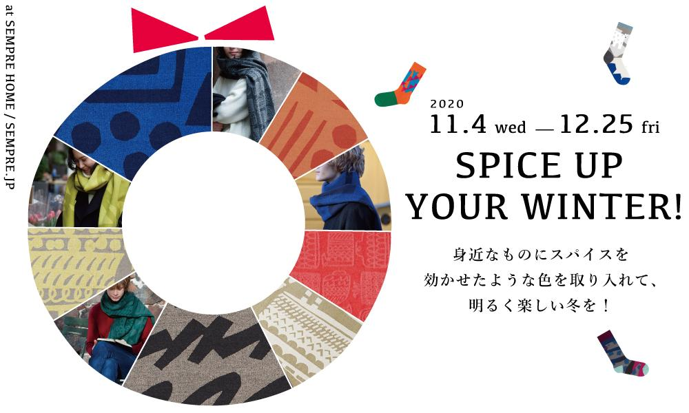 SPICE UP YOUR WINTER!